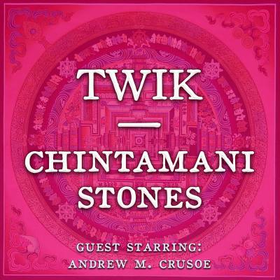 TWIK Chintamani Stone podcast cover