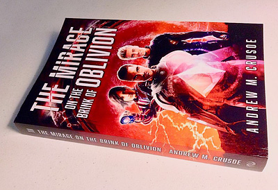 The Mirage on the Brink of Oblivion paperback on table