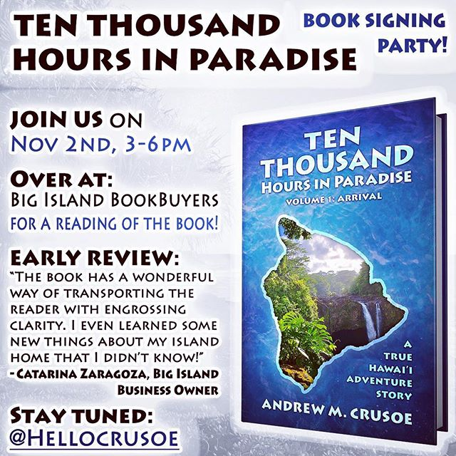 Join me for my upcoming TEN THOUSAND HOURS IN PARADISE book signing and launch!