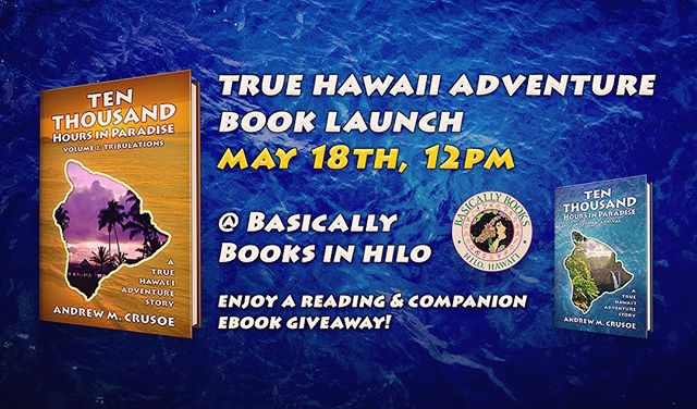 Ten Thousand Hours in Paradise: Tribulations book cover launch party