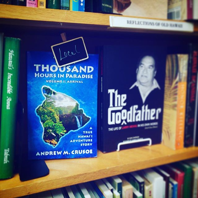 Ten Thousand Hours in Paradise Arrival on display at Big Island Book Buyers