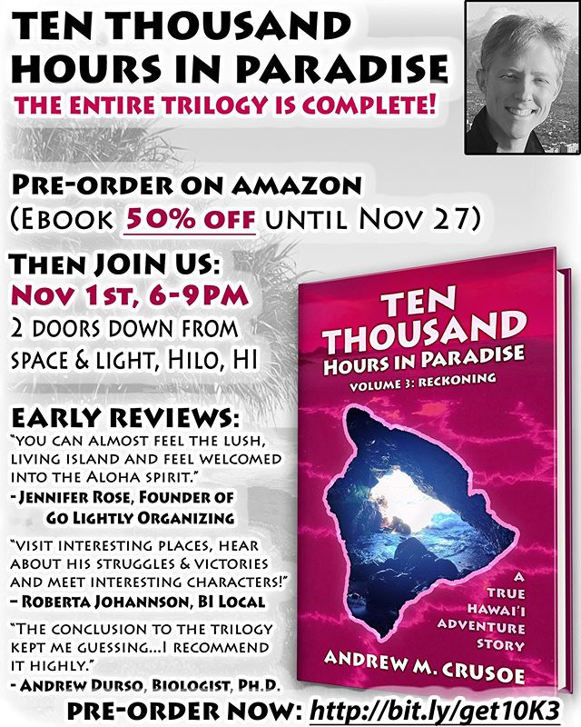 Ten Thousand Hours in Paradise Part 3: RECKONING book release flyer