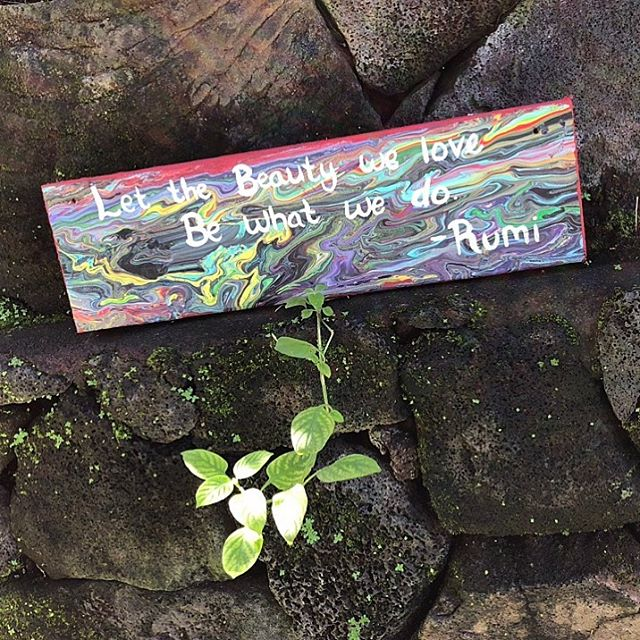 Let the Beauty We Love Rumi quote