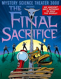 MST3K - The Final Sacrifice
